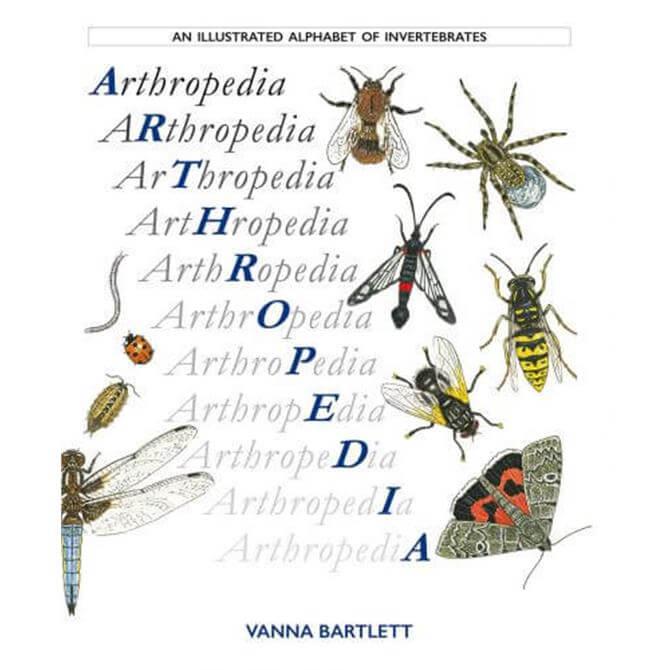 Arthropedia: An Illustrated Alphabet of Invertebrates By Vanna Bartlett (Paperback) Signed