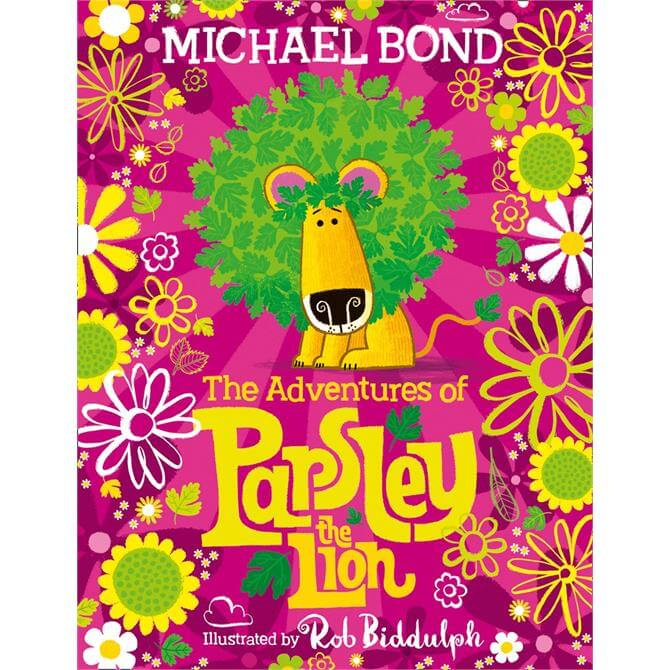 The Adventures of Parsley the Lion By Michael Bond (Hardback)