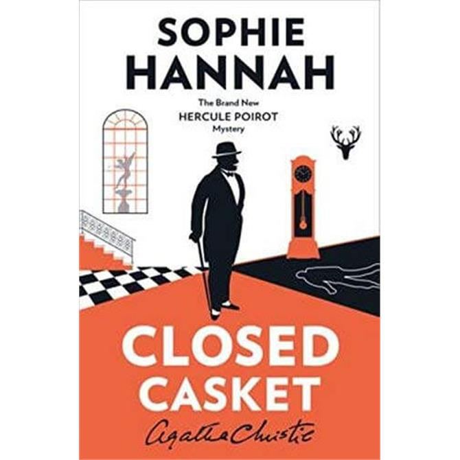 Closed Casket: The New Hercule Poirot Mystery By Sophie Hannah (Paperback)