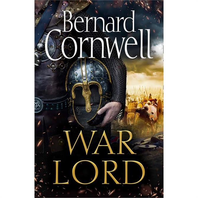 War Lord The Last Kingdom Series 13 By Bernard Cornwell (Hardback)