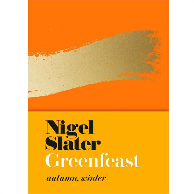 Greenfeast - Autumn, Winter By Nigel Slater (Hardback)