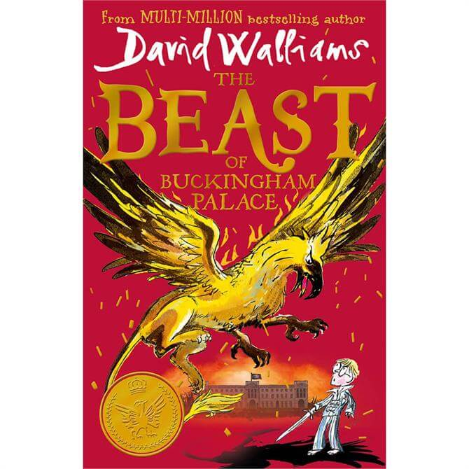 The Beast of Buckingham Palace By David Walliams (Hardback)