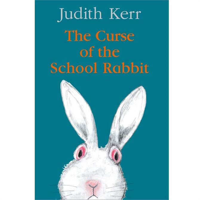 The Curse of the School Rabbit By Judith Kerr (Hardback)