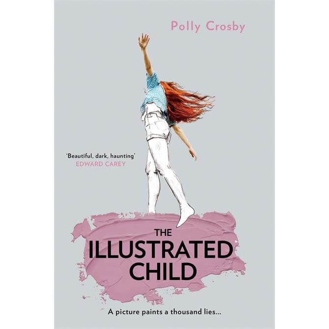 The Illustrated Child By Polly Crosby (Hardback) - Pre Order