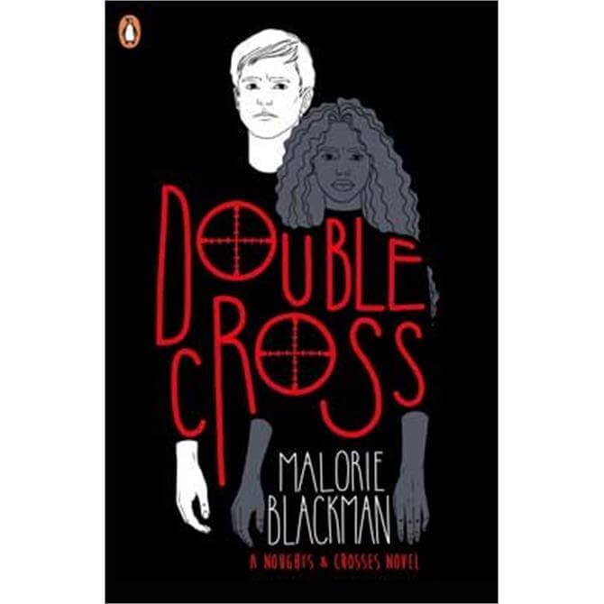 Double Cross By Malorie Blackman (Paperback)