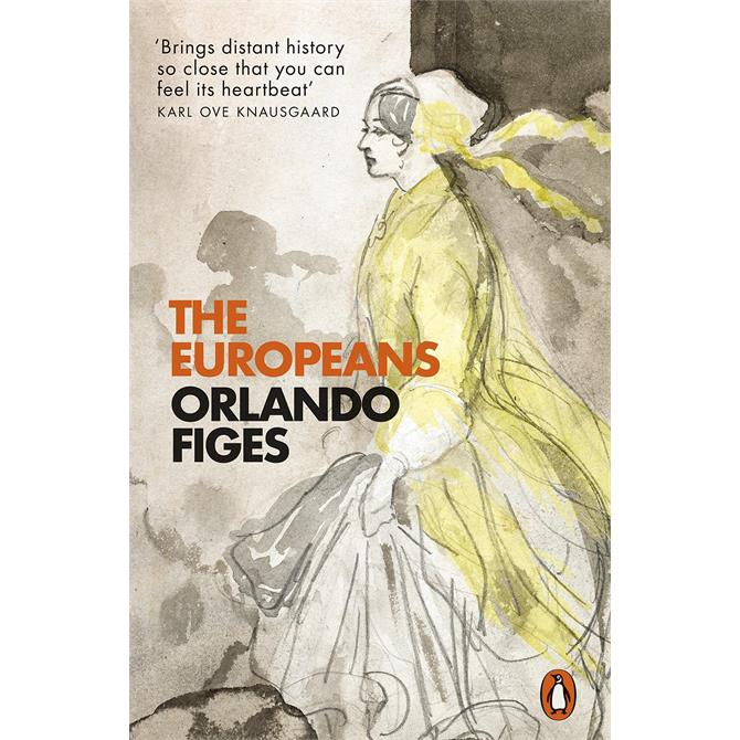 The Europeans By Orlando Figes (Paperback)
