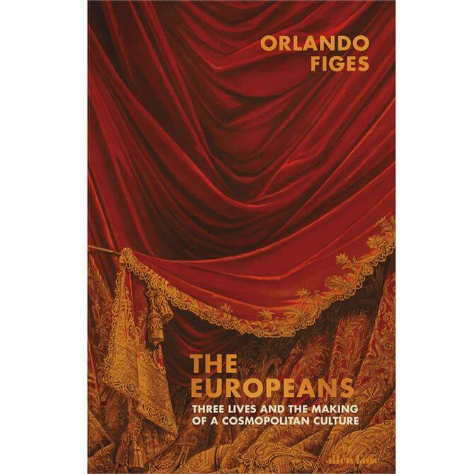The Europeans By Orlando Figes (Hardback)