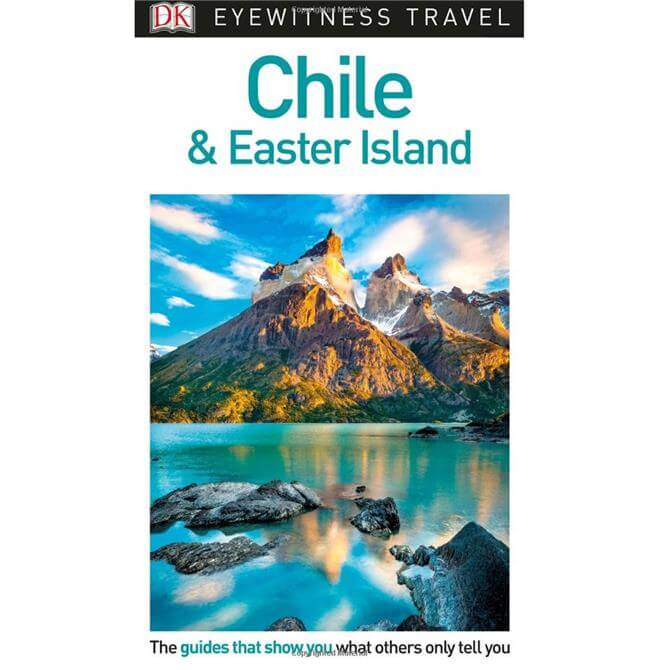 DK Eyewitness Travel Guide Chile and Easter Island (Paperback)