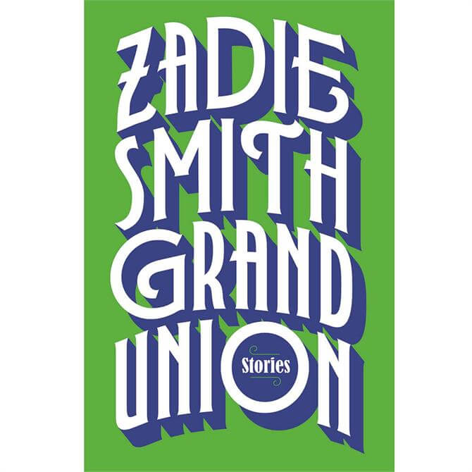 Grand Union By Zadie Smith (Hardback)