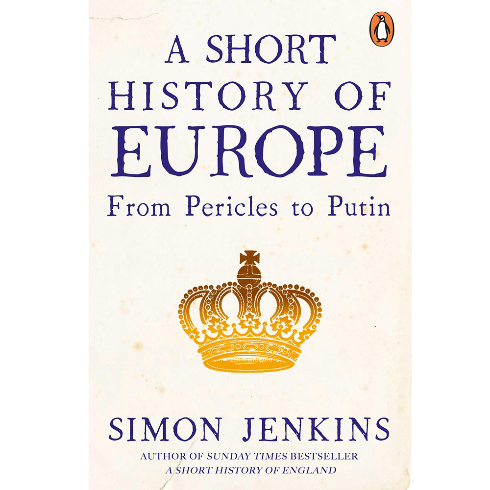 An image of A Short History of Europe By Simon Jenkins (Paperback)