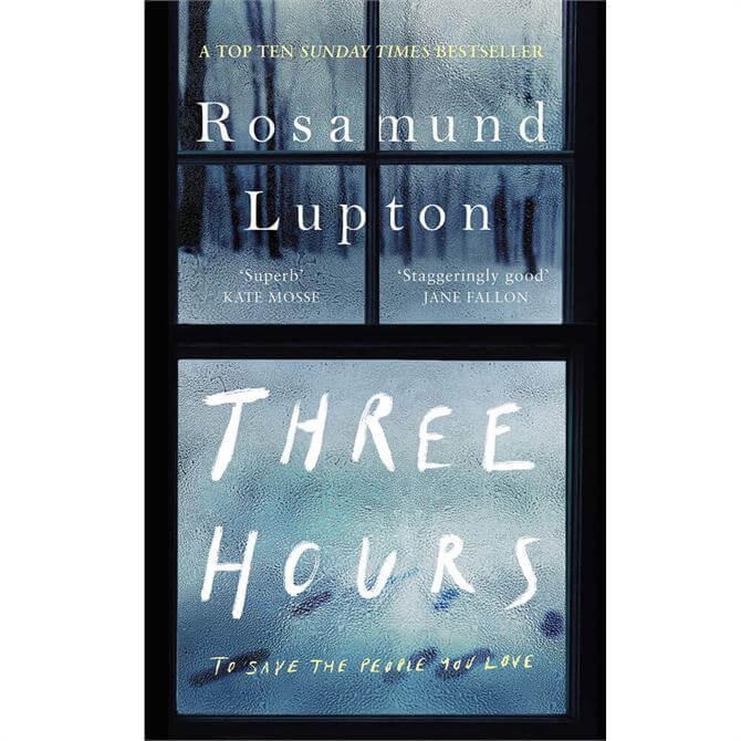 Three Hours By Rosamund Lupton (Hardback)