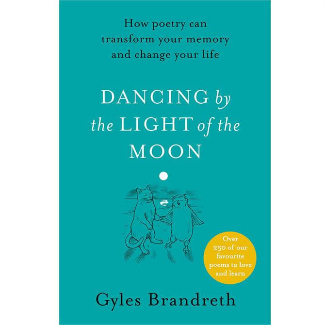Dancing By The Light of The Moon By Gyles Brandreth (Hardback)