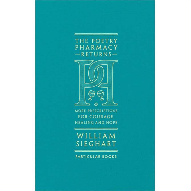 The Poetry Pharmacy Returns By William Sieghart (Hardback)
