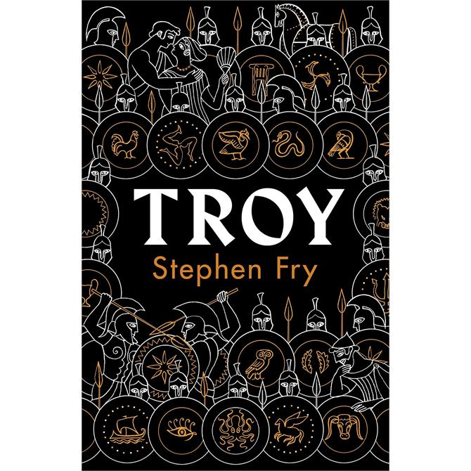 Troy: Our Greatest Story Retold By Stephen Fry (Hardback)