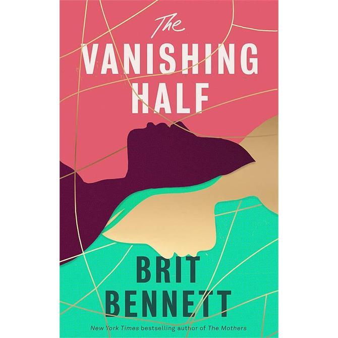 The Vanishing Half By Brit Bennett (Hardback)