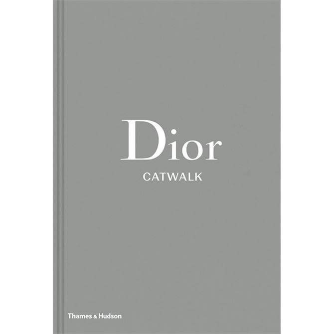 Dior Catwalk: The Complete Collections By Alexander Fury (Hardback)