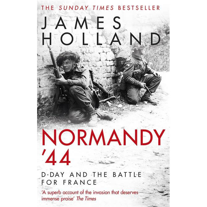Normandy 44 By James Holland (Paperback)