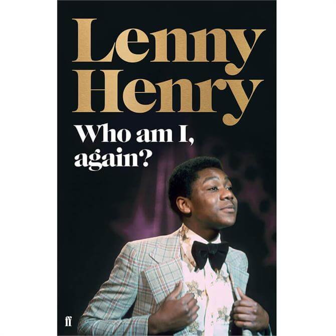 Who am I, again? By Lenny Henry (Hardback)