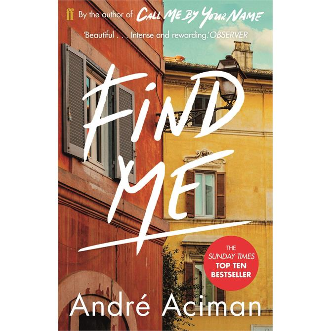 Find Me By Andre Aciman (Paperback)