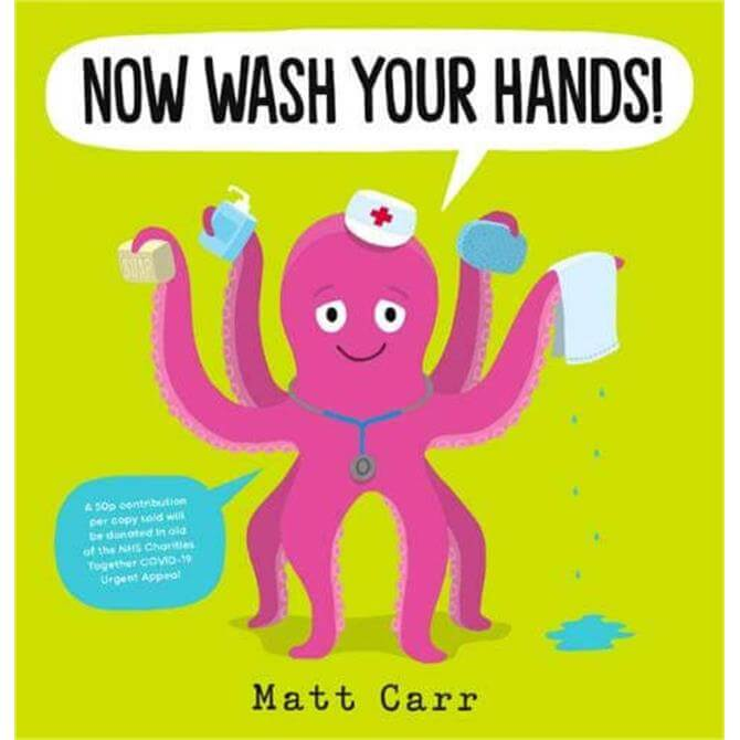 Now Wash Your Hands! By Matt Carr (Paperback)