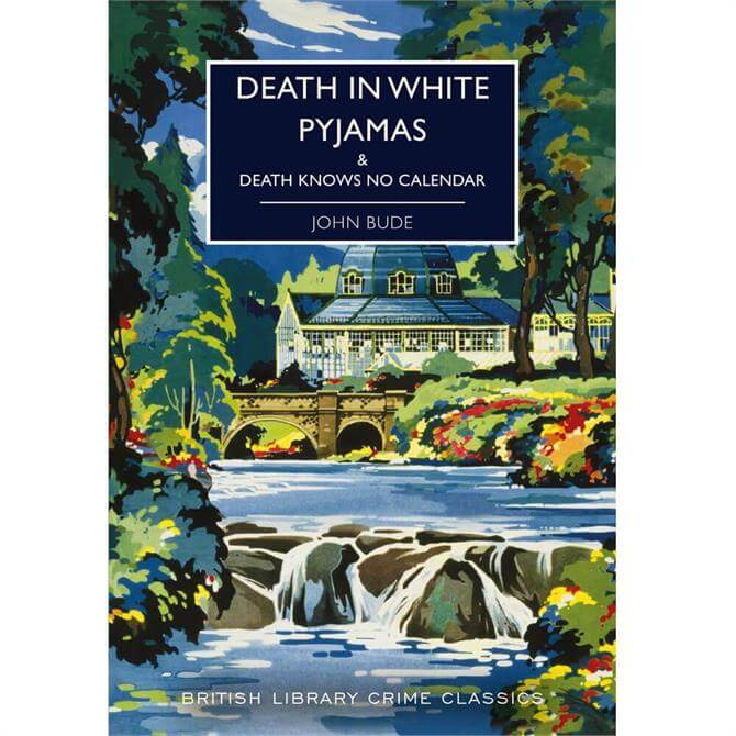 Death in White Pyjamas By John Bude (Paperback)