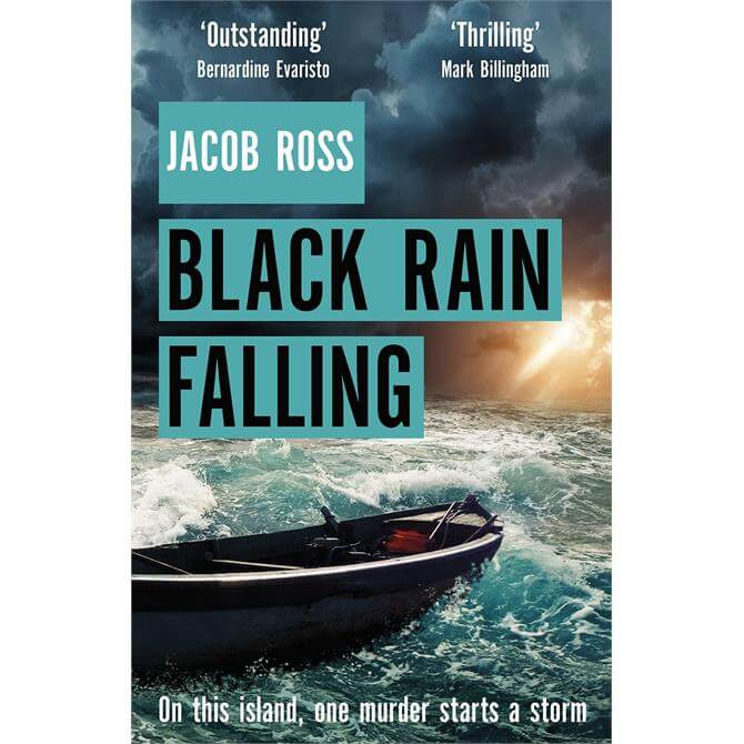 Black Rain Falling By Jacob Ross (Hardback)