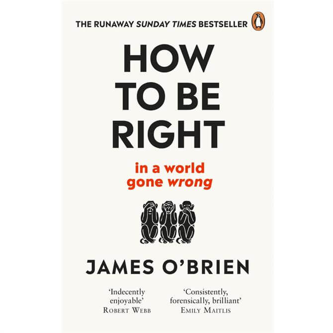 How To Be Right By James O'Brien (Paperback)