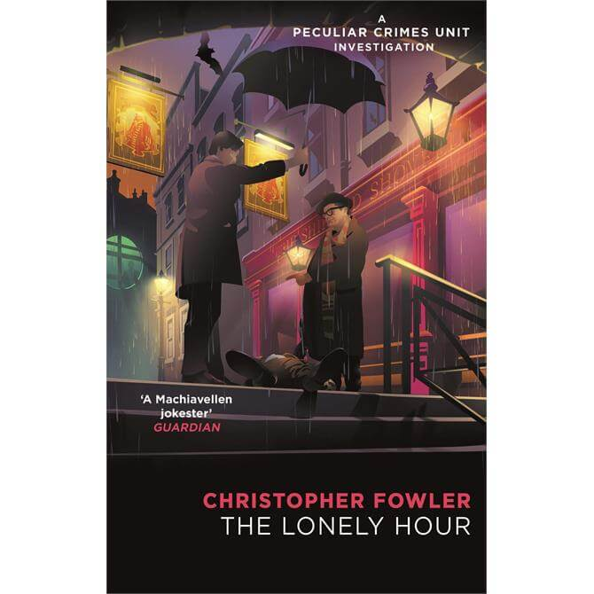 Bryant & May The Lonely Hour By Christopher Fowler (Paperback)