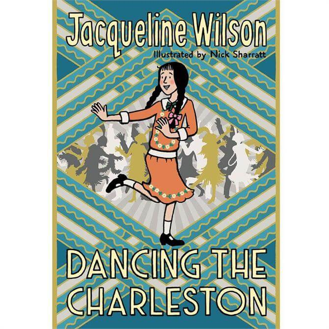 Dancing the Charleston By Jacqueline Wilson (Hardback)
