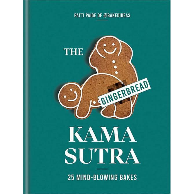 The Gingerbread Kama Sutra By Patti Paige (Hardback)