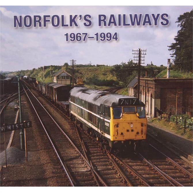 Norfolks Railways 1967-1994