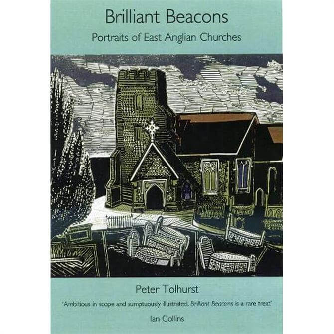 Brilliant Beacons: Portraits of East Anglian Churches (Hardback)