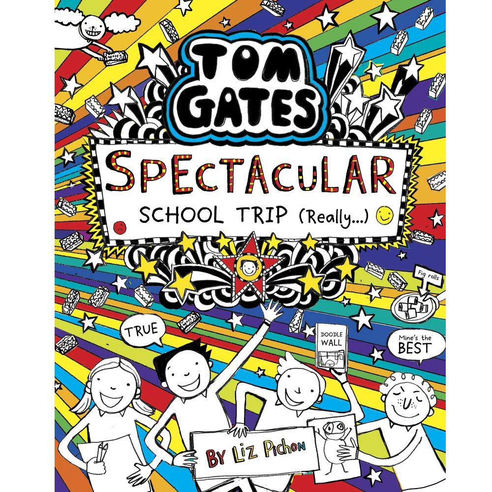 An image of Tom Gates: Spectacular School Trip (Really) By Liz Pichon (Hardback)