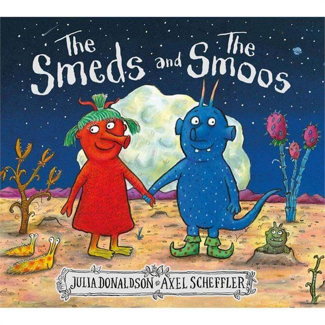 The Smeds and the Smoos By Julia Donaldson (Hardback)