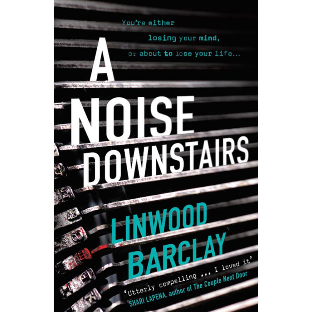 An image of A Noise Downstairs By Linwood Barclay (Paperback)