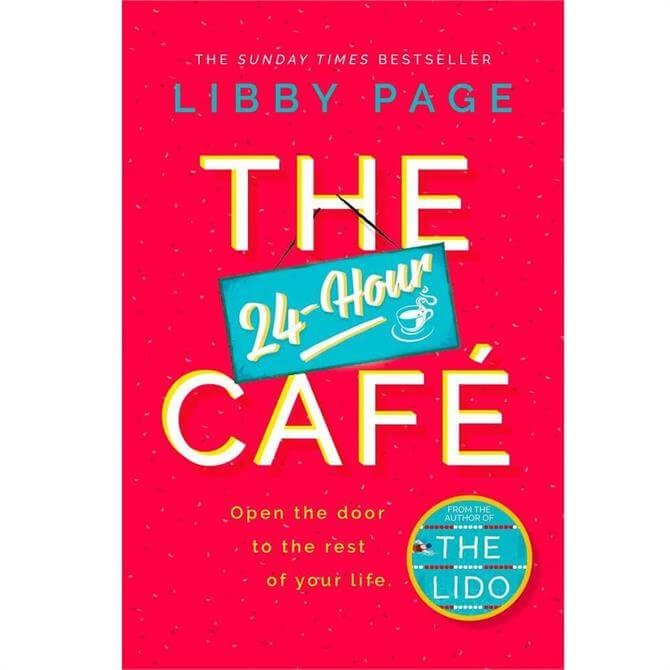 The 24-Hour Cafe By Libby Page (Hardback)