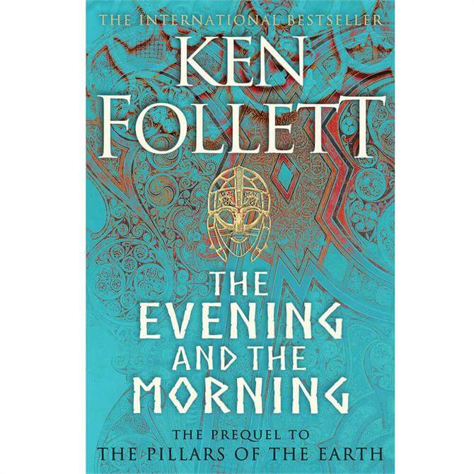 The Evening and the Morning By Ken Follett (Hardback) - Pre Order