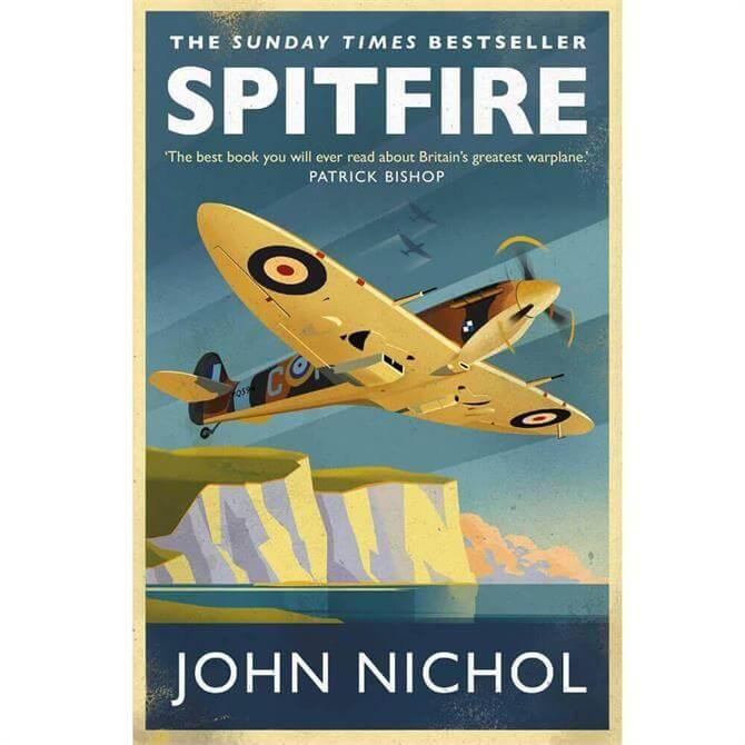 Spitfire: A Very British Love Story By John Nichol (Paperback)