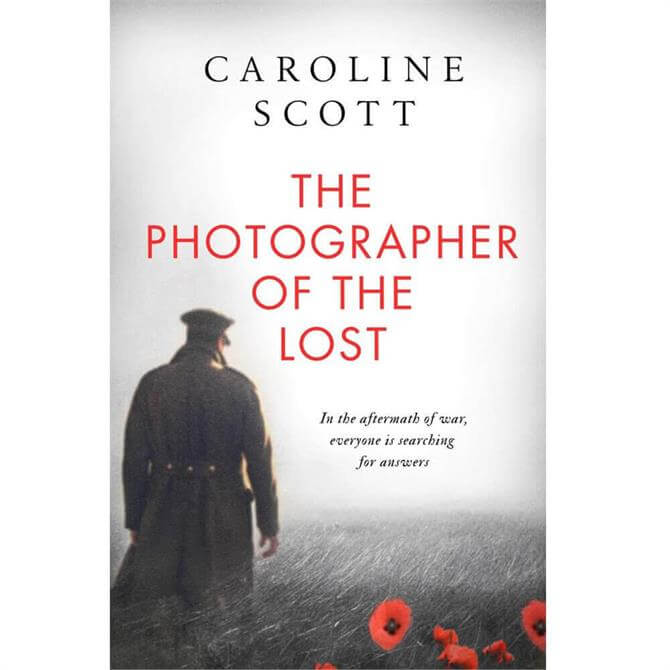 The Photographer of the Lost By Caroline Scott (Hardback)