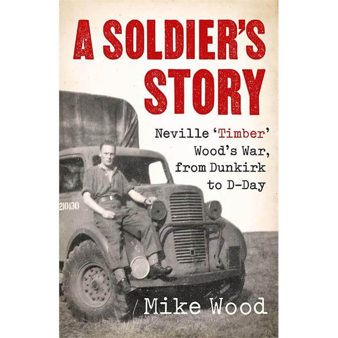 A Soldier's Story By Mike Wood (Hardback) Signed Copy