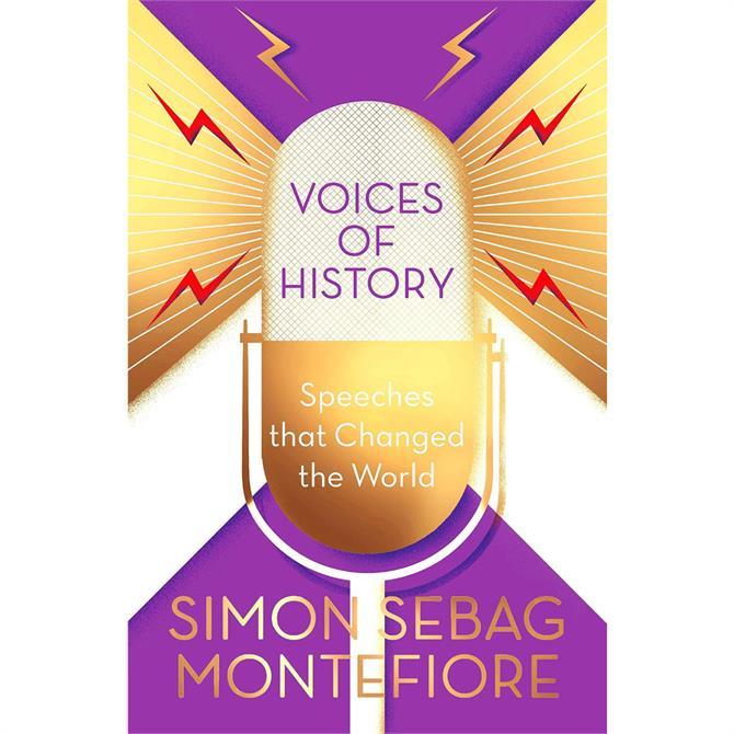 Voices of History Simon Sebag Montefiore (Hardback)
