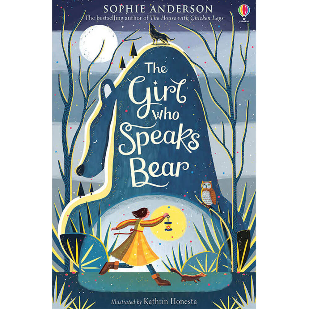 An image of The Girl Who Speaks Bear By Sophie Anderson (Paperback)