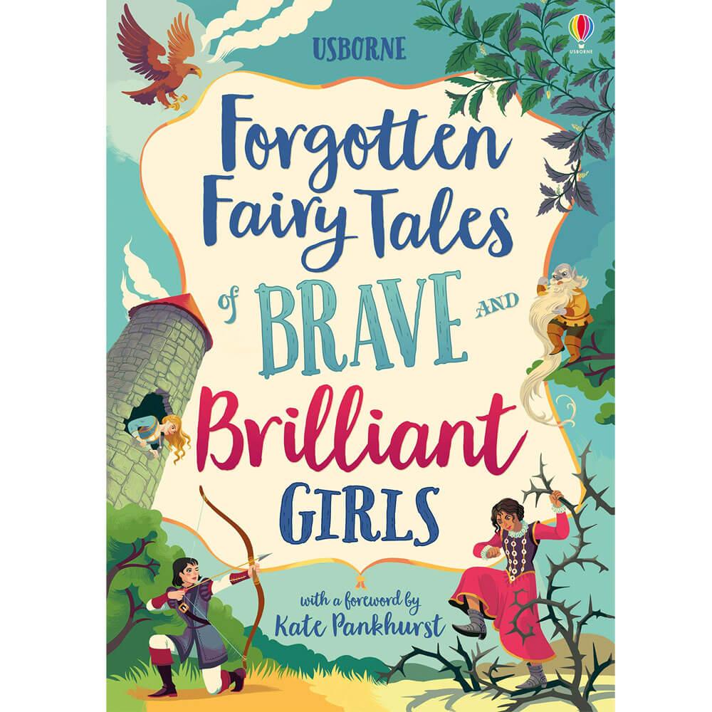 An image of Forgotten Fairy Tales of Brave & Brilliant Girls (Hardback)