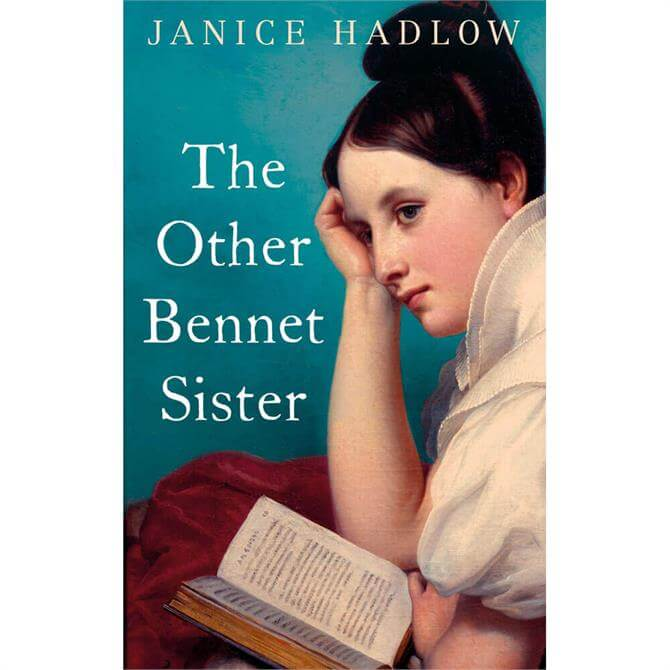 The Other Bennet Sister By Janice Hadlow (Hardback)