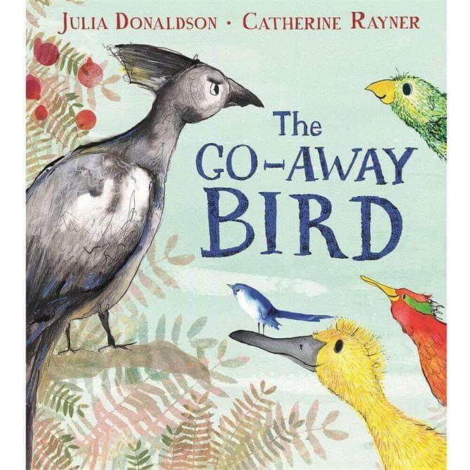 The Go-Away Bird By Julia Donaldson (Paperback)