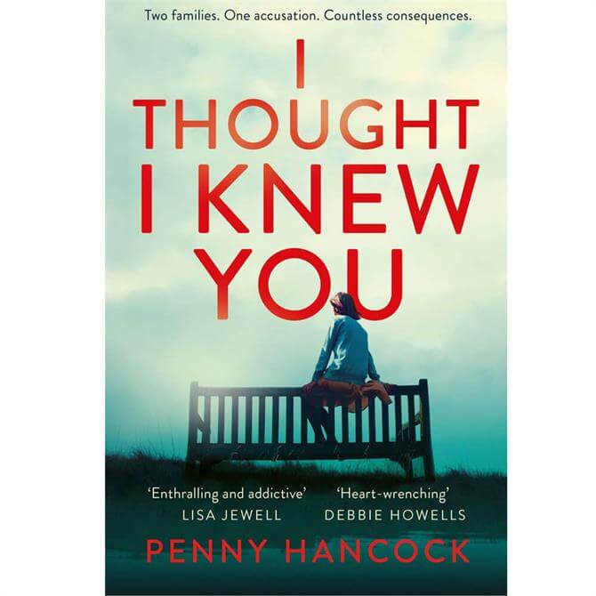 I Thought I Knew You By Penny Hancock (Paperback)