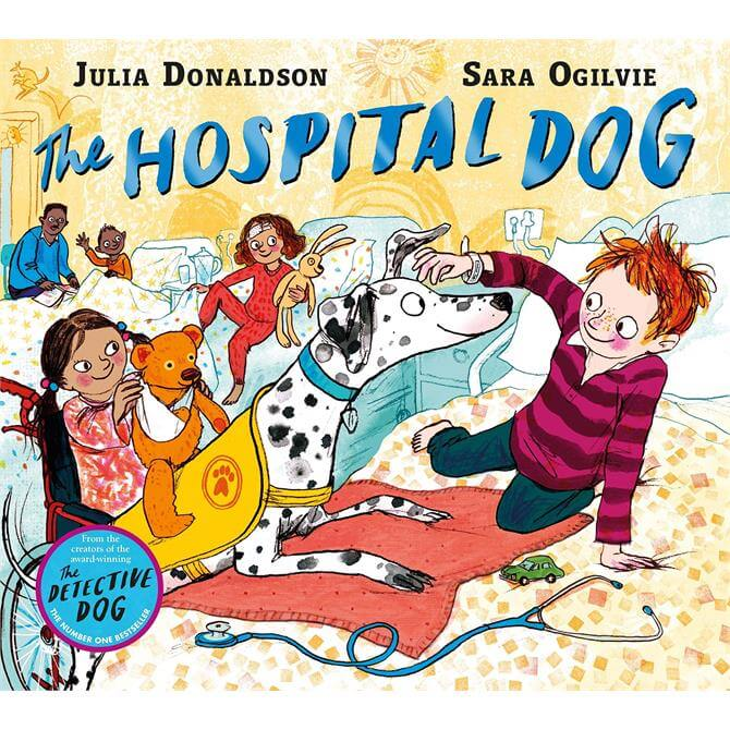 The Hospital Dog By Julia Donaldson (Hardback)