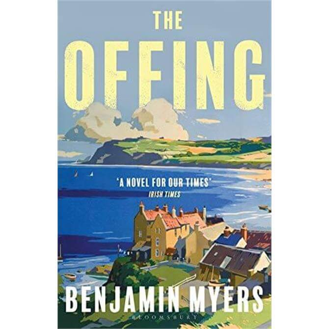 The Offing By Benjamin Myers (Paperback)