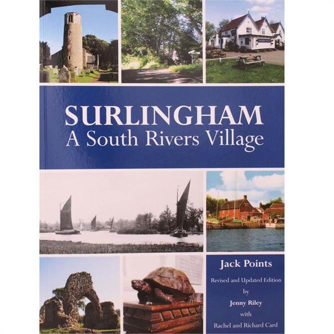 Surlingham: A South Rivers Village By Jack Points