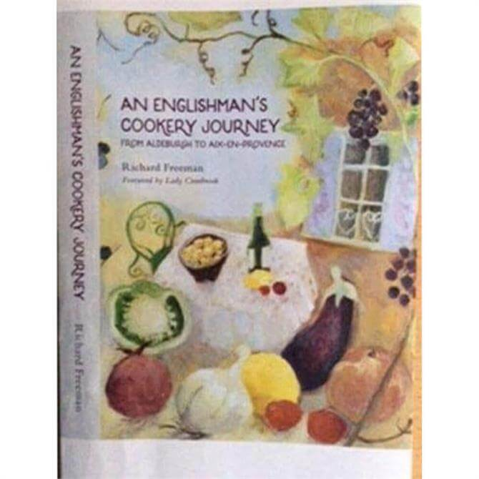 An Englishman's Cookery Journey: From Aldeburgh to Aix en Provence (Hardback)